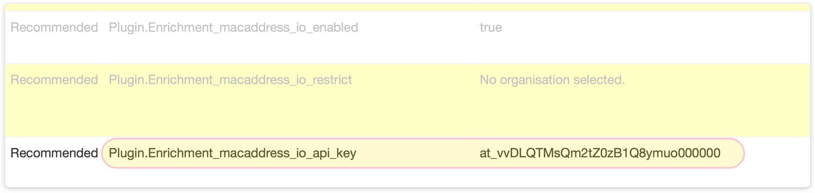 Provide your API key by setting the Plugin.Enrichment_macaddress_io_api_key value