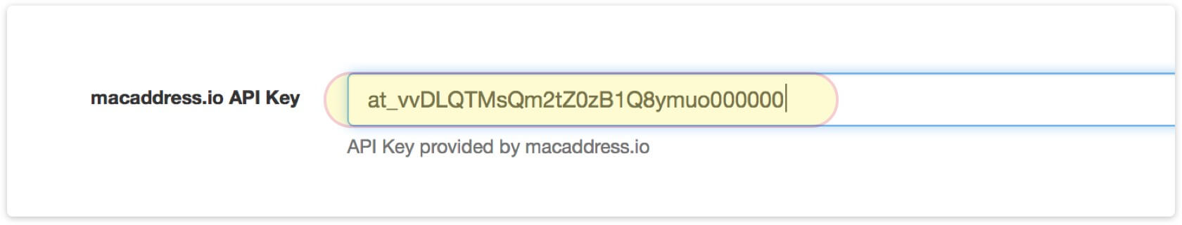 Provide your API key by setting the macaddress.io API KEY value and click 'Save'